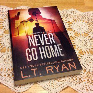 Never Go Home, L.T. Ryan